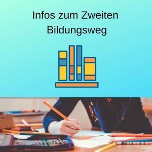 Infos zum Zweiten Bildungsweg