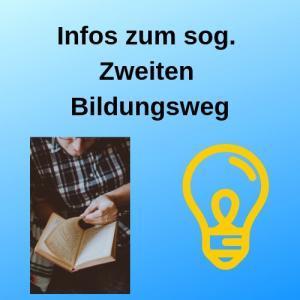 Infos zum sog. Zweiten Bildungsweg