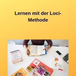 Lernen mit der Loci-Methode